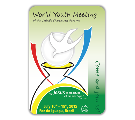World Youth Meeting of CCR · Foz do Iguaçu, Brazil 2012